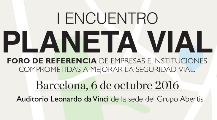 El I Encuentro Planeta Vial calienta motores en Barcelona