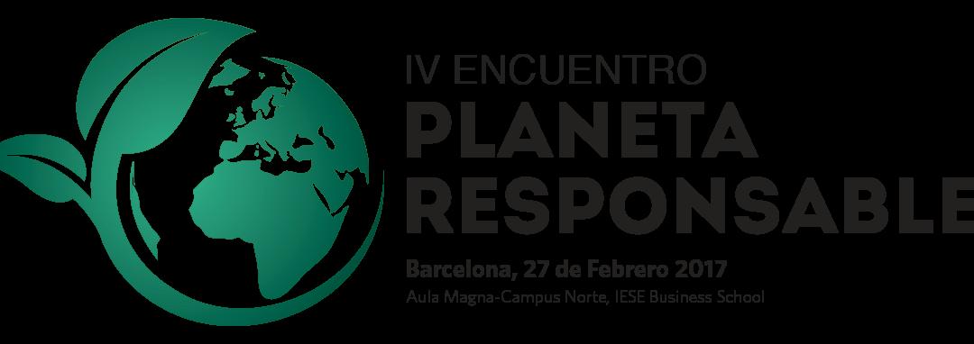 Llega a Barcelona el IV Encuentro Planeta Responsable