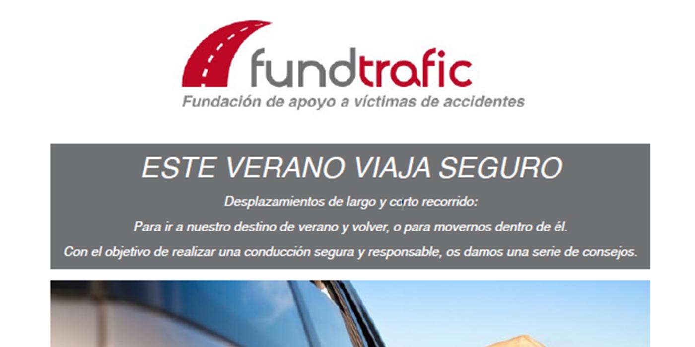 Fundtrafic elabora diez consejos de seguridad vial para difundir entre los empleados este verano