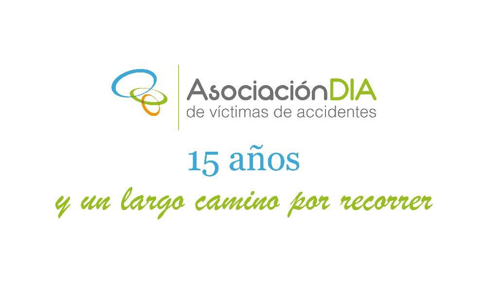 """Los 15 años de Asociación DIA son el preludio de 'un largo camino"""""""
