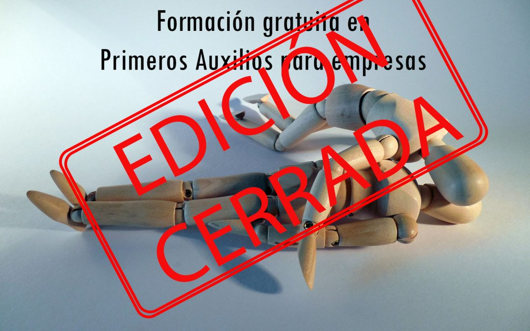 Edición cerrada: Formación Gratuita en Primeros Auxilios para empresas